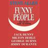 Funny People Audiobook, by Steve Allen