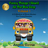 Funny Things I Heard at the Bus Stop: Volume 1: A Collection of Short Stories for Young Readers (Unabridged), by Angela Giroux