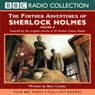 The Further Adventures of Sherlock Holmes: Volume Two (Dramatised), by Bert Coules