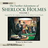 The Further Adventures of Sherlock Holmes, Volume 3, by Bert Coules