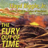 The Fury Out of Time (Unabridged), by Lloyd Biggle Jr.
