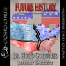 Future History : The 2190 A.D. Edition (Unabridged) Audiobook, by Jeffrey Sackett