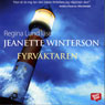 Fyrvaktaren (Lighthousekeeping) (Unabridged), by Jeanette Winterson