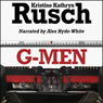 G-Men (Unabridged) Audiobook, by Kristine Kathryn Rusch