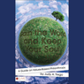 Gain the World and Keep Your Soul: A Guide to Values-Based Philanthropy (Unabridged), by Judy A. Trego