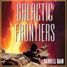 Galactic Frontiers (Unabridged), by Darrell Bain