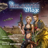 The Galactic Mage (Volume 1) (Unabridged), by John Daulton