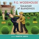 Galahad at Blandings, by P. G. Wodehouse