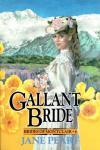 Gallant Bride: Brides of Montclair, Book 6 (Unabridged) Audiobook, by Jane Peart
