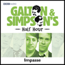 Galton & Simpsons Half Hour: Impasse Audiobook, by Ray Galton