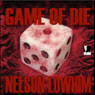 Game of Die (Unabridged), by Nelson Lowhim