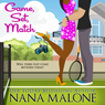 Game, Set, Match (Unabridged) Audiobook, by Nana Malone