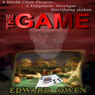 The Game (Unabridged) Audiobook, by Edward Owen