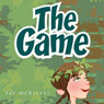 The Game (Unabridged), by Pat McKelvey