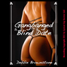 Gangbanged on a Blind Date: A Reluctant Gangbang Erotica Story (Blind Date Sex Encounters) (Unabridged) Audiobook, by Debbie Brownstone