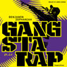 Gangsta rap (Unabridged), by Benjamin Zephaniah