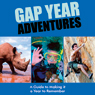 Gap Year Adventures (Unabridged) Audiobook, by Lucy York