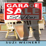 Garage Sale Stalker (Unabridged) Audiobook, by Suzi Weinert