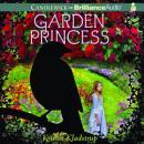 Garden Princess (Unabridged) Audiobook, by Kristin Kladstrup