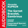 The Garnet Bracelet, Gambrinus Audiobook, by Alexander Kuprin