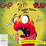 Gasp! Splat! Zapt!: Three Explosive Adventures In One (Unabridged) Audiobook, by Terry Denton
