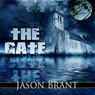 The Gate (Unabridged) Audiobook, by Jason Brant