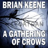 A Gathering of Crows (Unabridged), by Brian Keen