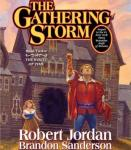 The Gathering Storm: Book Twelve of the Wheel of Time (Unabridged), by Robert Jordan