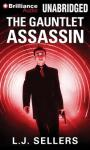 The Gauntlet Assassin Audiobook, by L. J. Sellers