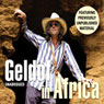 Geldof in Africa (Unabridged) Audiobook, by Bob Geldof