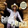 Geldof in Africa (Unabridged), by Bob Geldof