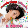 Gender Swap Lollipop, Volume One: Books 1-5 (Unabridged), by Raminar Dixon