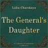 Generalskaya dochka (The Generals Daughter) (Unabridged) Audiobook, by Lidiya Charskaya