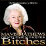 Gentlemen Prefer Bitches (Unabridged) Audiobook, by Mavis Mathews