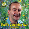 Geoffs Gardening Year: A Month-by-Month Guide for Your Garden (Unabridged) Audiobook, by Geoff Hodge