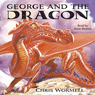 George and the Dragon (Unabridged) Audiobook, by Chris Wormell