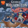 George Washington: Leading a New Nation Audiobook, by Matt Doeden