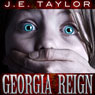 Georgia Reign: Steve Williams, Book 4 (Unabridged), by J. E. Taylor