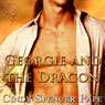 Georgie and the Dragon (Unabridged) Audiobook, by Cindy Spencer Pape