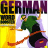 German Word Booster: 500+ Most Needed Words & Phrases (Unabridged) Audiobook, by Vocabulearn