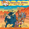 Geronimo Stilton #20 and #21: Surfs Up, Geronimo & The Wild Wild West (Unabridged), by Geronimo Stilton
