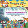 Geronimo Stilton 22 & 24: The Secret of Cacklefur Castle and The Field Trip to Niagara Falls (Unabridged), by Geronimo Stilton