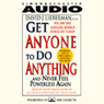 Get Anyone to Do Anything and Never Feel Powerless Again Audiobook, by David J. Lieberman