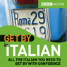 Get By in Italian (Unabridged) Audiobook, by BBC Active