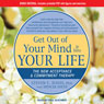 Get Out of Your Mind & Into Your Life: The New Acceptance & Commitment Therapy (Unabridged), by Spencer Smith