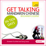 Get Talking Mandarin Chinese in Ten Days Audiobook, by Elizabeth Scurfield