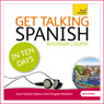 Get Talking Spanish in Ten Days Audiobook, by Angela Howkins