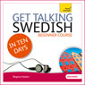Get Talking Swedish in Ten Days Audiobook, by Regina Harkin