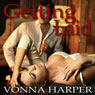 Getting Laid (Unabridged) Audiobook, by Vonna Harper