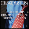 Getting Ready to Go On: Presentation Relaxation Techniques (Unabridged) Audiobook, by Change Masters Leadership Communications Success Series